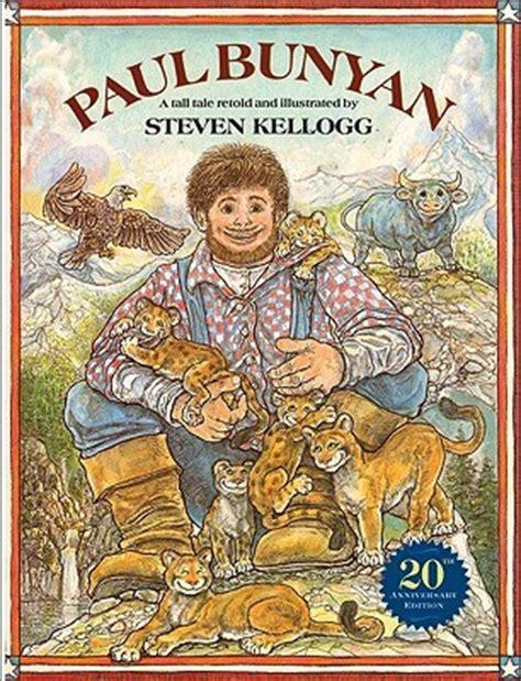 folktale picture books paul bunyan a tale by steven kellogg reviews