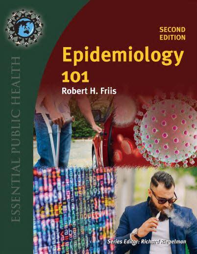 epidemiology 101 essential health epidemiology 101 essential health 2nd edition