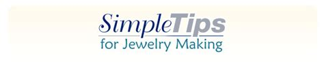 jewelry tips and tricks of the trade simple tips for jewelry makers mountain gems and
