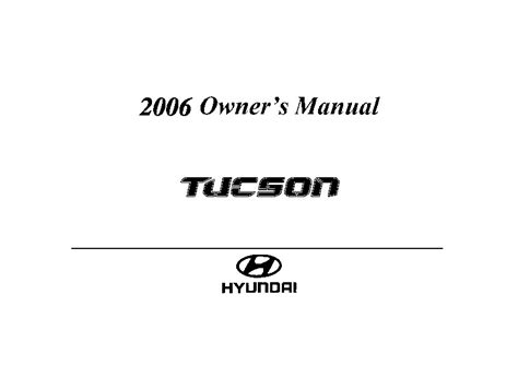 service manual pdf 2006 hyundai tucson workshop manuals 2007 hyundai tucson shop manual 2006 hyundai tucson owners manual