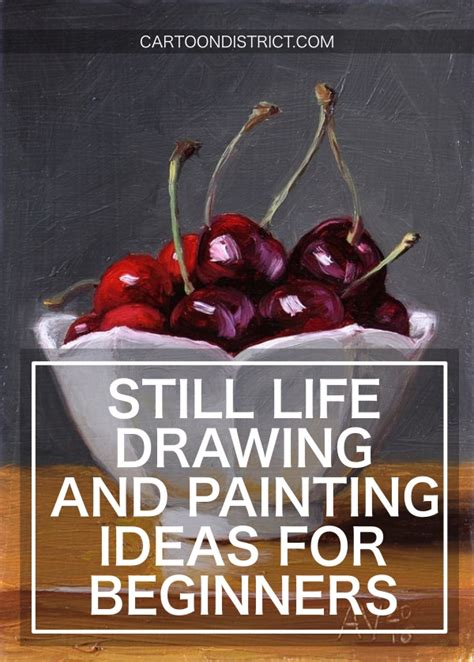 ideas for beginners 40 still drawing and painting ideas for beginners
