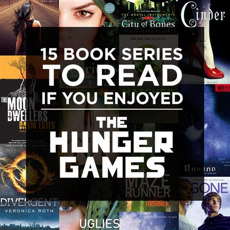 read series 15 book series to read if you enjoyed quot the hunger quot