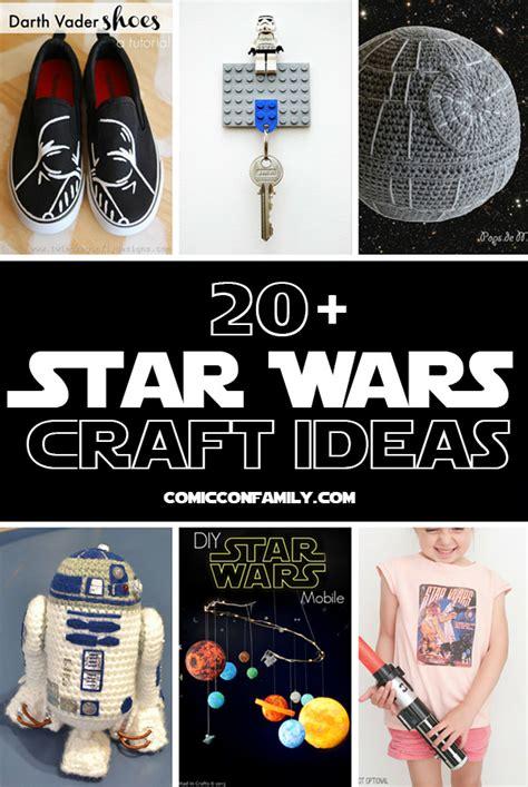 craft ideas 2013 20 wars craft ideas comic con family