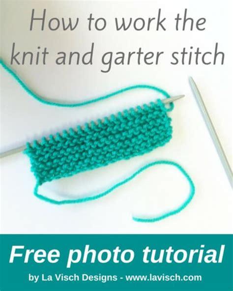 how to knit garter stitch how to work the knit and garter stitch la visch designs