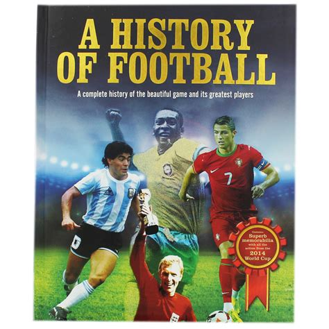 A History Of Football Football Books At The Works