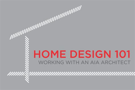 Home Design 101 upcoming events home design 101 working with an