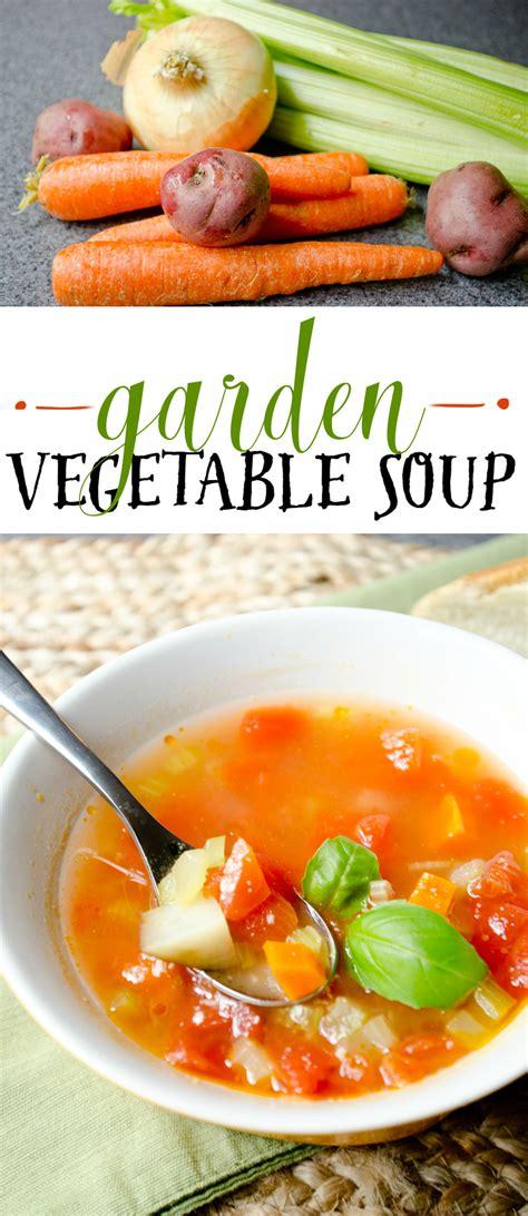 how to make garden vegetable soup garden vegetable soup a grande