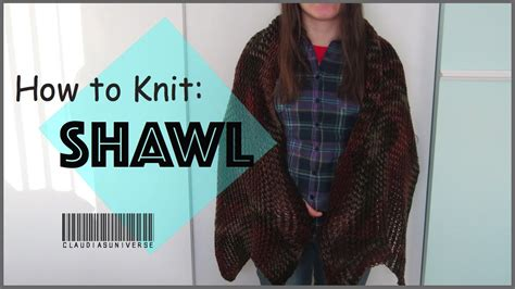 how to knit a shawl how to knit a shawl loom knitting