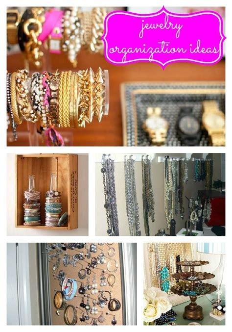 jewelry organization ideas jewelry organization ideas just for me