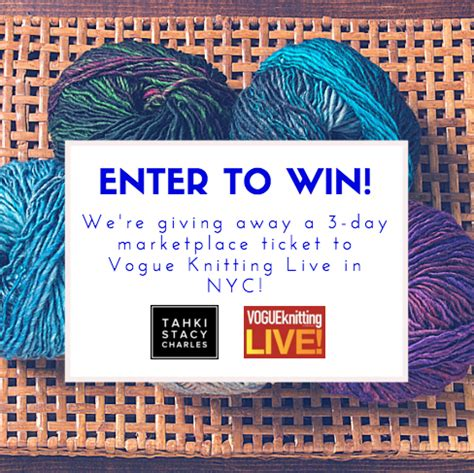 vogue knitting live 2015 enter our vklive giveaway visit us at vogue knitting