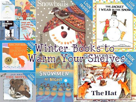winter picture books winter books to warm up your shelves california