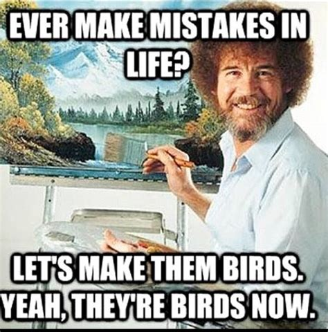 bob ross painter quotes quotes by bob ross like success
