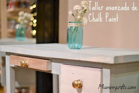 chalk paint madrid curso avanzado de chalk paint en madrid 14 03 2015