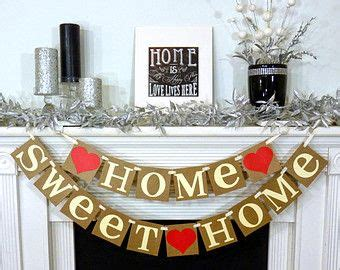 home sweet home decorations 1000 ideas about housewarming basket on