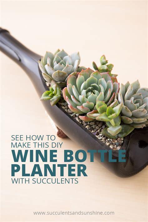 planters for succulents diy wine bottle planter for succulents succulents and
