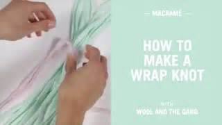 how to tie a knot for knitting how to tie a macrame wrap knot knitting wool and the