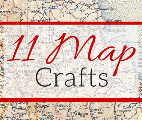 map crafts for 11 diy map craft projects weekend craft