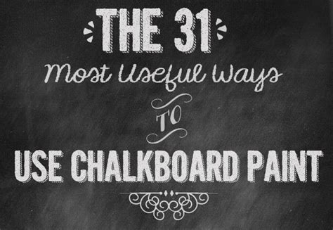 chalkboard paint ideas buzzfeed useful and creative ways to use chalkboard paint just