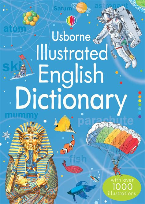 illustrated picture book illustrated dictionary at usborne children s books