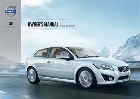 service manual where to buy car manuals 2013 volvo c30 security system 2013 volvo c30