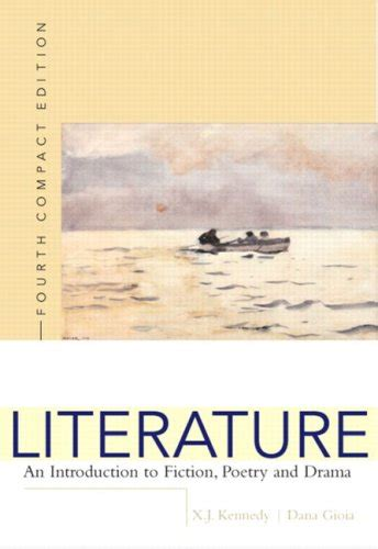 literature an introduction to reading and writing compact edition 6th edition literature an introduction to reading and writing 5th