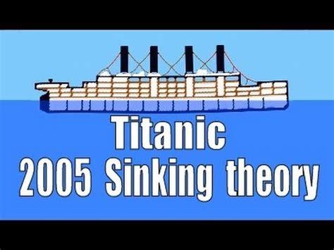 titanic sinking simulation 2005 history channel sinking up theory