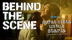 Surat Cinta Untuk Starla Short Movie - Behind The Scene ...