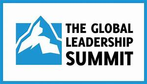 The Global Leadership Summit | Faith Church