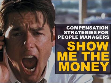 Show Me The Money  Compensation Strategy For Managers Authorstream