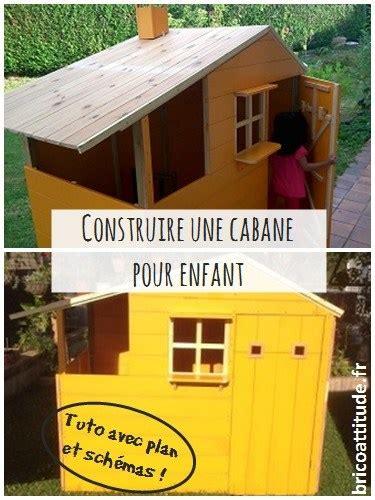 tuto construire une cabane pour enfant brico attitude