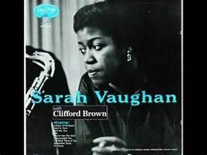 Sarah Vaughan - Lullaby of Birdland - YouTube