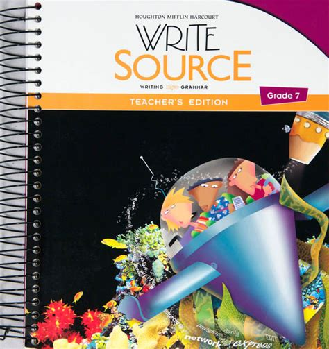 Write Source (2012 Edition) Grade 7 Teacher's Edition (023203) Details  Rainbow Resource Center