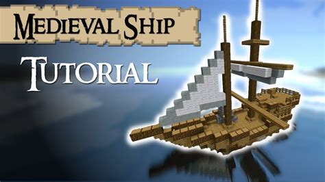 How To Make A Little Boat In Minecraft by Minecraft Tutorial How To Build A Medieval Ship