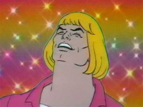 """He-man Knows """"what's Up"""""""
