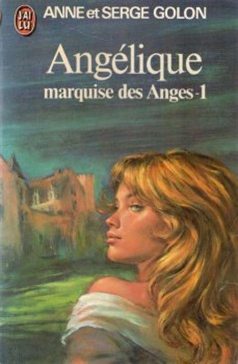 ang 233 lique tome 01 ang 233 lique marquise des anges partie 1 et partie 2 golon serge