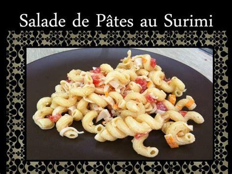 salade de p 226 tes au surimi quand hipasie cuisine