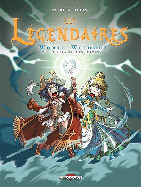 Tome 20  Le Royaume Des Larmes  Wiki Les Légendaires