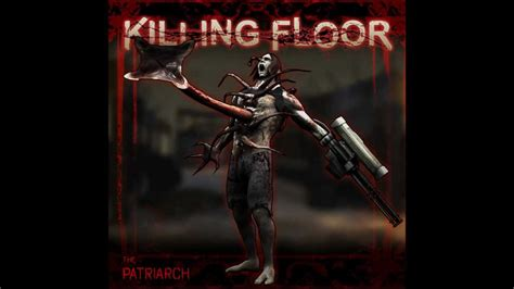 killing floor zed mechanics the patriarch