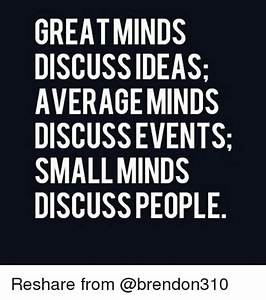 25+ Best Memes About Small Minds Discuss People | Small ...