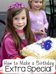 How to Make a Birthday Extra Special | Still Playing School