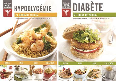 livres de recettes 21 jours de menus pour diab 232 te et hypoglyc 233 mie alex cuisine