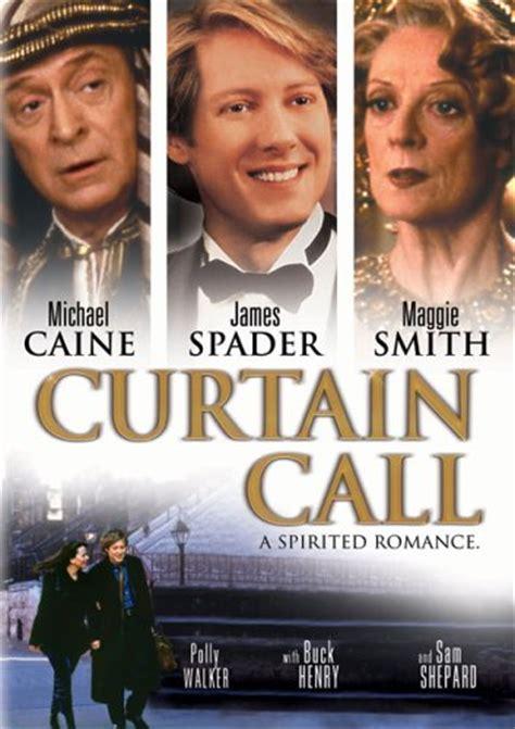 Curtain Call 1996 anniversaire de maggie smith mo 239 cani l od 233 onie