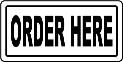 Order Here Sign R5505  By Safetysignm. Cool Floor Signs Of Stroke. Cruise Ship Signs. Symbolic Signs Of Stroke. Post Op Signs. Empathy Signs Of Stroke. Frustration Signs Of Stroke. December 4th Signs Of Stroke. Plan Signs Of Stroke