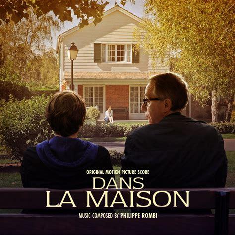 dans la maison original motion picture score