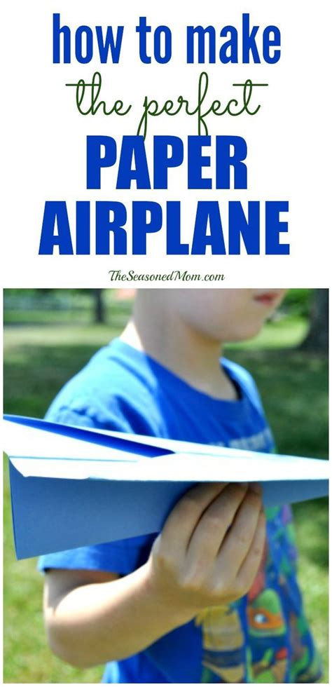 How To Make The Perfect Paper Airplane Parents