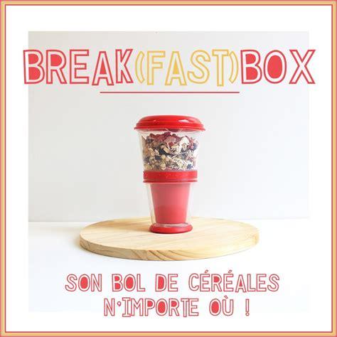 breakbox la lunchbox du petit d 233 jeuner