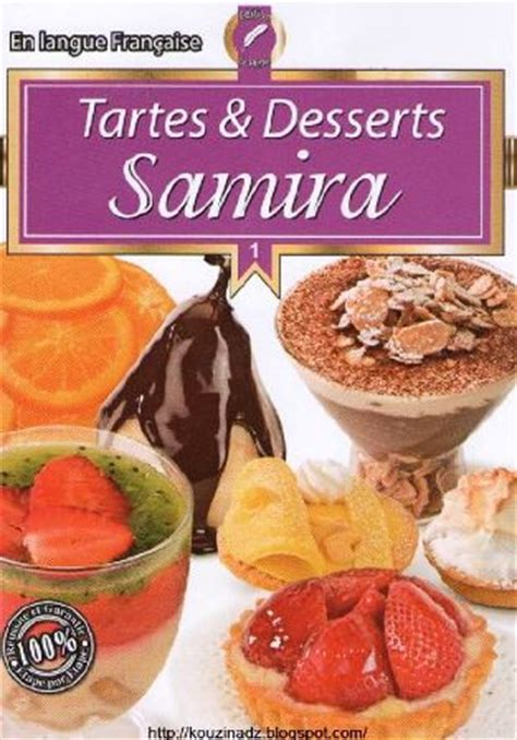 la cuisine alg 233 rienne samira tartes et desserts