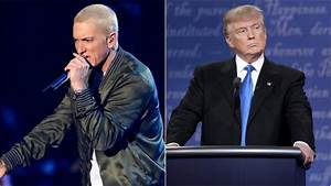Eminem Calls Out Donald Trump in NSFW New Song 'Campaign ...