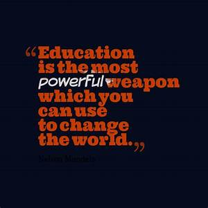 Education Is The Most Powerful Weapon Poster : get high resolution using text from nelson mandela quote about education ~ Markanthonyermac.com Haus und Dekorationen