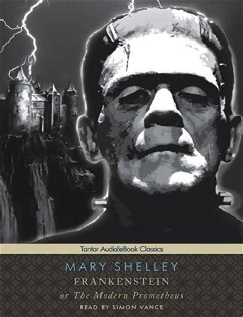 listen to frankenstein or the modern prometheus with ebook by wollstonecraft shelley at